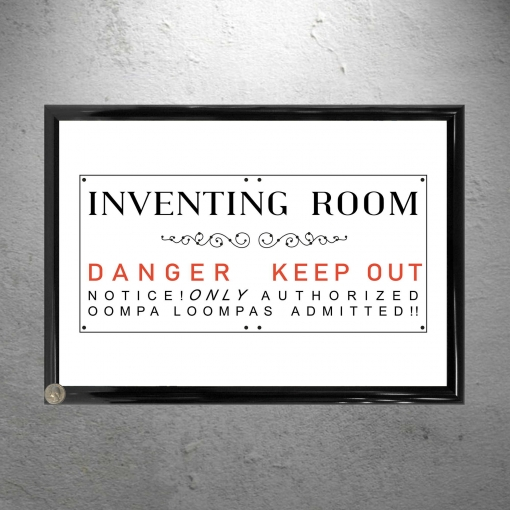 Franed Willy Wonka Inventing Room Oompa Loompa Danger Keep out Poster Print 13 x 19