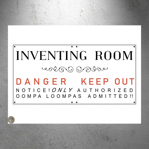 Willy Wonka Inventing Room Oompa Loompa Danger Keep out Poster Print 13 x 19