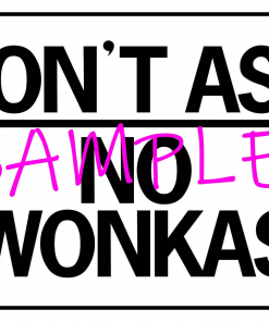 Willy Wonka - Don't Ask No Wonka's poster