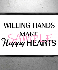 Willy Wonka - Willing Hands Make Happy Hearts Framed Sign - 13x19